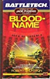 Bloodname, Robert Thurston, 0451451171