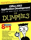 Office 2003 Application Development All-in-One Desk Reference for Dummies, Richard Mansfield, 0764570676