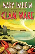 Clam Wake: A Bed-and-Breakfast Mystery (Bed-and-Breakfast Mysteries Book 29)
