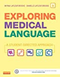 By Myrna LaFleur Brooks RN BEd Exploring Medical Language - Textbook and Flash Cards, 9e (9th Edition)