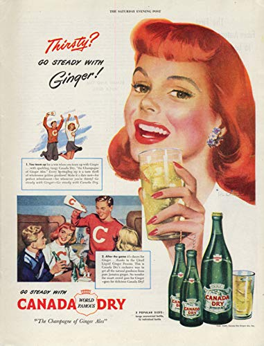 (Thirsty? Go steady with Ginger! Canada Dry Ginger Ale ad 1947 Jon Whitcomb SEP)