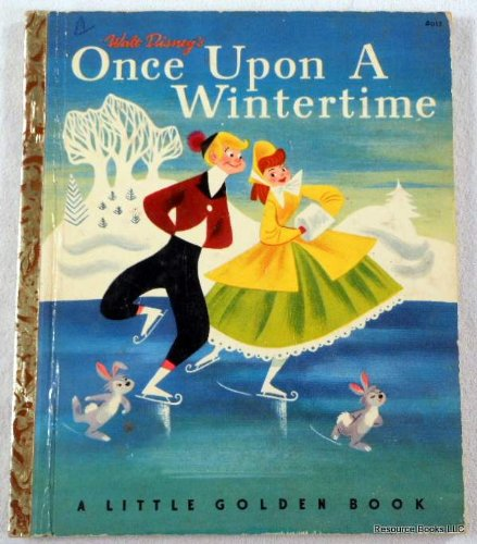 Walt Disney S Once Upon A Wintertime A Little Golden Book Tom Oreb Walt Disney Studio Amazon Com Books