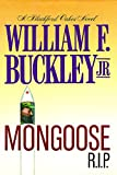Front cover for the book Mongoose, R.I.P. by Jr. William F. Buckley