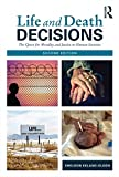 Life and Death Decisions : The Quest for Morality and Justice in Human Societies, Ekland-Olson, Sheldon, 1138808881