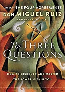 Book Cover: The Three Questions: How to Discover and Master the Power Within You