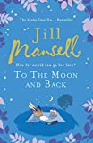 To the Moon and Back: How far would you go for Love?