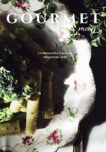 Gourmet Mag - La Primavera Italiana: Primavera 2018 for sale  Delivered anywhere in USA