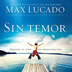 Sin Temor [Without Fear]