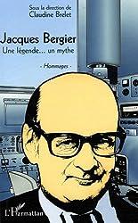 Jacques Bergier une Légende un Mythe Hommages