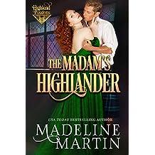 The Madam's Highlander (Highland Passions Book 2)