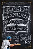 img - for The Elephants in My Backyard: A Memoir book / textbook / text book