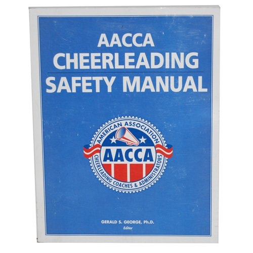 AACCA Cheerleading Safety Manual: Gerald S George PhD: Amazon.com: Books