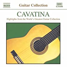 Cavatina: Highlights From The World's Greatest Guitar Collection