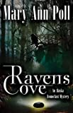 Ravens Cove (An Alaska Iconoclast Mystery)