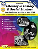 Literacy in History and Social Studies, Grades 6 - 8: Learning Station Activities to Meet CCSS