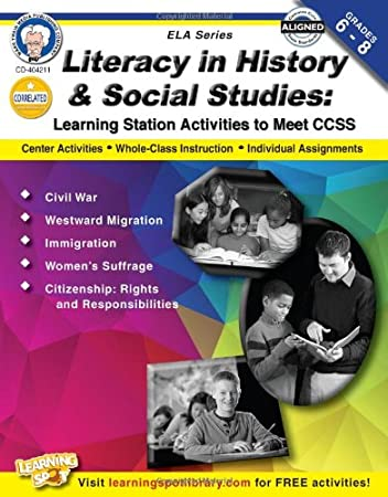 Literacy in History and Social Studies, Grades 6 - 8: Learning ...