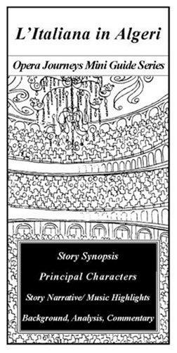 L'Italiana in Algeri (Opera Journeys Mini Guide Series)