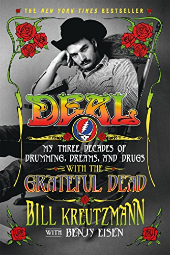 Deal: My Three Decades of Drumming, Dreams, and Drugs with the Grateful ()