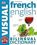 French English Bilingual Visual Dictiona