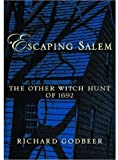 Escaping Salem, Richard Godbeer, 0195161297
