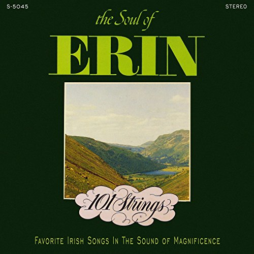 The Soul of Erin (Remastered from the Original Master - Orchestra Strings