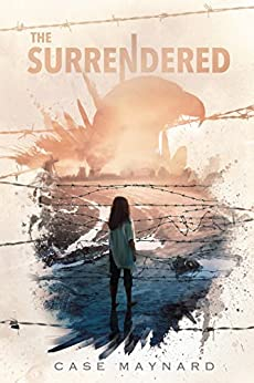 The Surrendered (Surrendered Series Book 1) by [Maynard, Case]