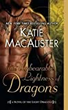 img - for The Unbearable Lightness of Dragons: A Novel of the Light Dragons book / textbook / text book