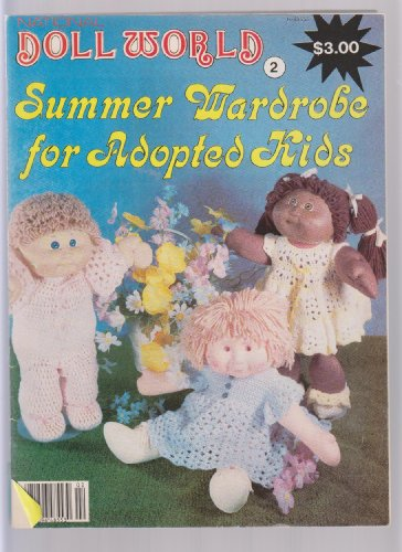 Doll World Summer Wardrobe for Adopted Kids ; Cabbage Patch Sewing Patterns & Crochet ; 16