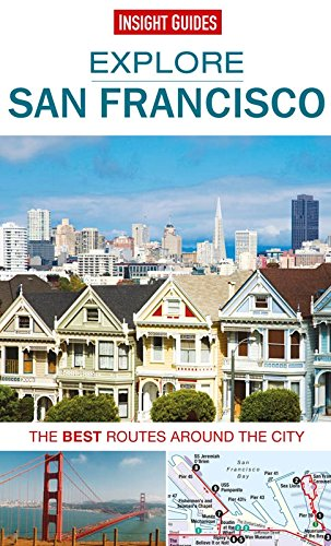 Insight Guides: Explore San Francisco (Insight Explore - Pier 39 Ca