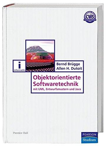 Objektorientierte Softwaretechnik: mit UML, Entwurfsmustern und Java - 2., überarbeitete Auflage (Pearson Studium - IT)