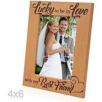 Lucky I M In Love With My Best Friend Picture Frame