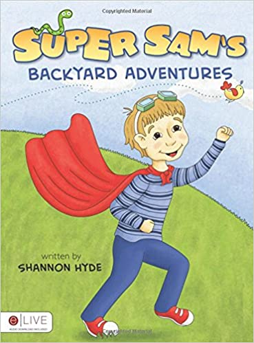 Buy Super Sam S Backyard Adventures Book Online At Low Prices In