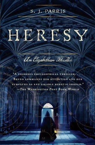 Heresy (Giordano Bruno Novels Book 1) by [Parris, S.J.]