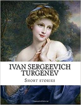 IVAN TURGENEV SHORT STORIES PDF DOWNLOAD