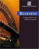 Business : Its Legal, Ethical and Global Environment, Jennings, Marianne M., 0324204884