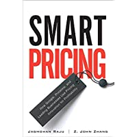 Smart Pricing: How Google, Priceline, and Leading Businesses Use Pricing Innovation for Profitabilit (paperback)