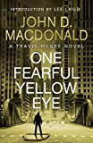 Front cover for the book One Fearful Yellow Eye by John D. MacDonald