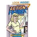 Action Figures - Issue One: Secret Origins