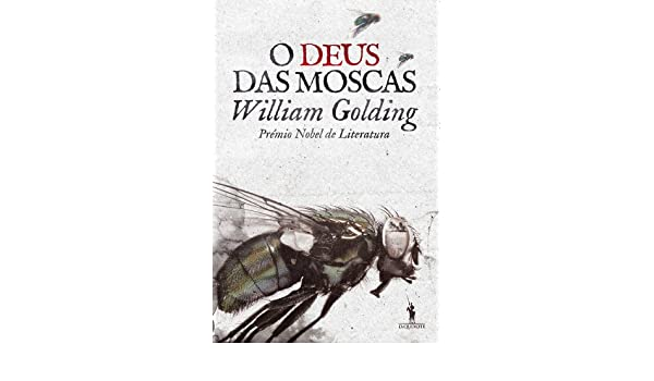 O Deus das Moscas (Portuguese Edition): William Golding: 9789722047975: Amazon.com: Books
