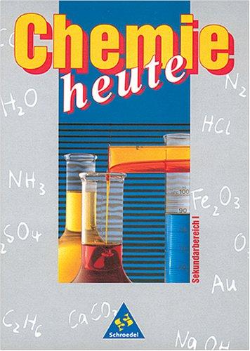 Chemie heute - Sekundarstufe I - Neubearbeitung / Ausgabe Ost: Schülerband