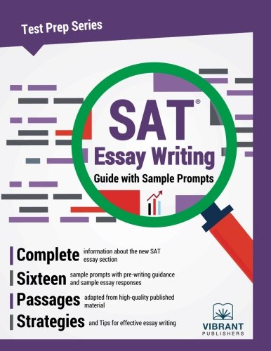 SAT Essay Writing Guide with Sample Prompts (Test Prep Series)
