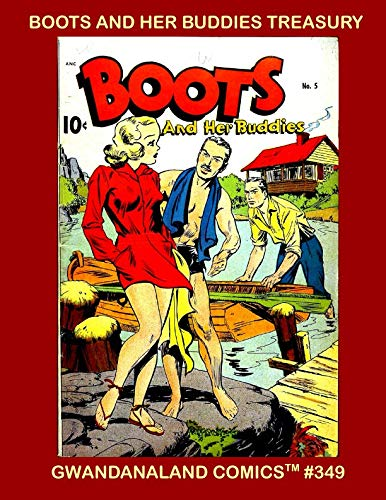 - Boot And Her Buddies Treasury: Gwandanaland Comics #349 - The