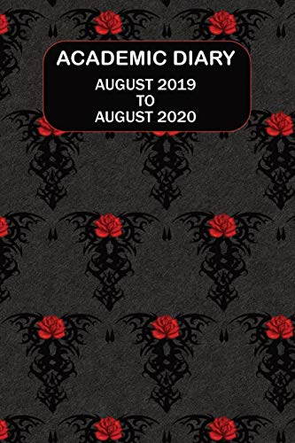 Academic Diary August 2019 To August 2020: Academic diary for the Student or Teacher/Lecturer/Tutor with lots added extras in Diary - 19 Gothic Style Cover (Gothic 6