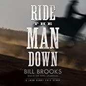Ride the Man Down: A John Henry Cole Story | Bill Brooks