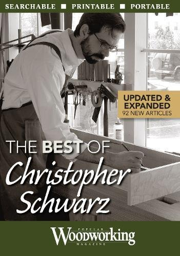 The Best of Christopher Schwarz (Chris Schwarzen Designs)