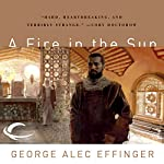 A Fire in the Sun: Marid Audran Trilogy, Book 2 | George Alec Effinger