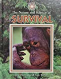 The Nature and Science of Survival, Jane Burton and Kim Taylor, 0836822110