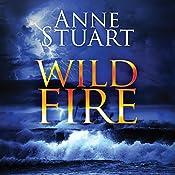 Wildfire: The Fire Series, Book 3 | Anne Stuart