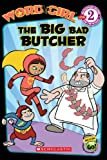 The Big Bad Butcher, Michael Anthony Steele, 0606044663