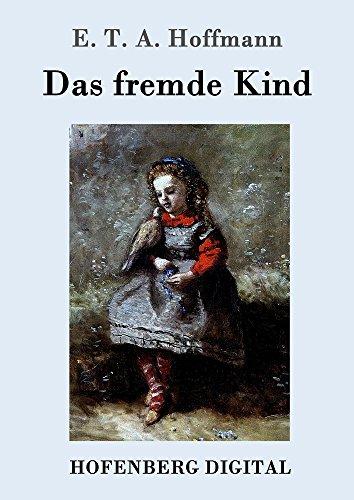 Das Fremde Kind German Edition Kindle Edition By E T A